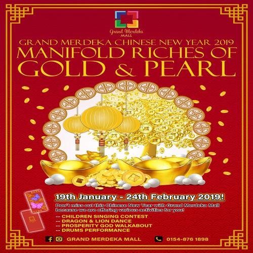 GM Chinese New Year 2019 | Manifold Riches Of Gold & Pearl