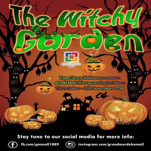 The Witchy Garden - Halloween Season 2018 @ GM Mall