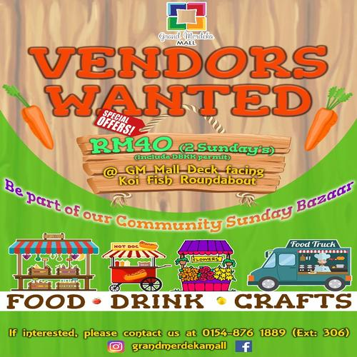 Vendor Wanted - Sunday Bazaar @ Grand Merdeka Mall (UPDATED)