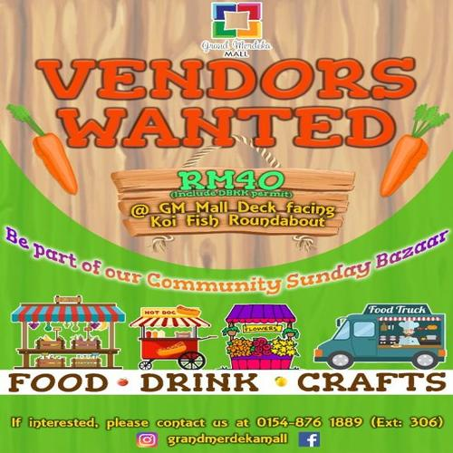 Vendor Wanted - Sunday Bazaar @ Grand Merdeka Mall